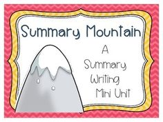 Summary Writing Mini Unit