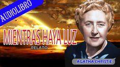 """AGATHA CHRISTIE """"MIENTRAS HAYA LUZ"""" (RELATO)"""