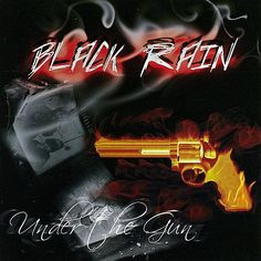 Black Rain - Under The Gun