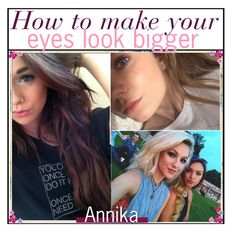 """""""how to make your eyes look bigger"""" by im-just-tipsy ❤ liked on Polyvore"""