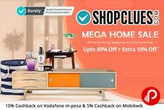 Shopclues beings #MegaHomeSale and offering Upto 80% + Extra 10% off on Kitchen & Dining, Appliances and Home Furnishings Products.  http://www.paisebachaoindia.com/mega-home-sale-kitchen-dining-appliances-upto-80-extra-10-off-shopclues/