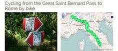 http://www.viafrancigena.bike/en/resource/tour/in-bici-dal-gran-san-bernardo-a-roma/