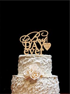 Best Day Ever Cake Topper Love Wedding Cake by HolidayCakeTopper