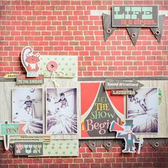 #papercrafting #scrapbook #layout -  Life is a Circus - Fancy Pants - Everyday Circus
