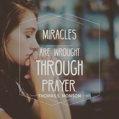 """Prayer is the provider of spiritual strength; it is the passport to peace. Miracles are wrought through prayer. ... Remember to pray fervently."" From #PresMonson's pinterest.com/pin/24066179228814793 inspiring #LDSconf facebook.com/223271487682878 message lds.org/general-conference/2009/04/be-your-best-self. Learn more lds.org/topics/prayer and #passiton. #ShareGoodness"