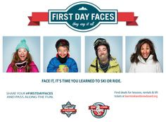 Did you/someone you know recently learn to ski/ride? Share a pic w/ hashtag #firstdayfaces! http://skiandsnowboardmonth.org/special-programs/firstdayfaces