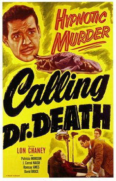 Calling Dr. Death movie poster, 1942 (uploaded by paul.malon, via Flickr)