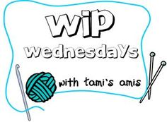 WIP Wednesdays