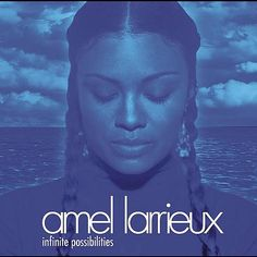 amel larrieux/infinite possibilities
