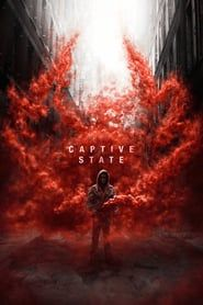Watch Captive State : HD Free Movies Nearly A Decade After Occupation By An Extraterrestrial Force, The Lives Of A Chicago Neighborhood On. Movies 2019, Hd Movies, Movies Online, Movie Tv, Horror Movies, Beau Film, Alan Ruck, Imitation Game, Mary Poppins 1964