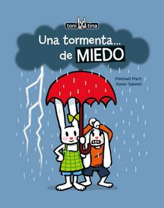 libro infantil Una tormenta de miedo Theater, Early Childhood, Ebooks, Education, Learning, Fictional Characters, Psp, Spanish, Bloom