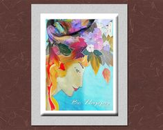 Mothers Day Gift, Be Happy, Birthday Women Gift, Gift for Her, Print Batik Painting 8x10, Printable Art,Download Art, Home Wall Art, Face by SilkFantazi on Etsy
