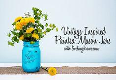 Super easy #Vintage Inspired Painted Mason Jars with livelaughrowe.com #masonjars