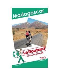 Hachette Madagascar 2013 Guide du Routard