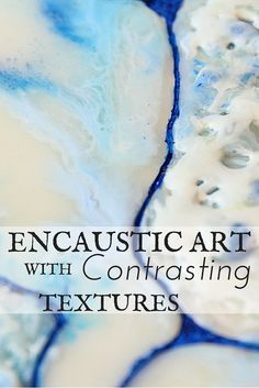 Mixed media Encaustic art using contrasting textures. Includes a video tutorial… Mixed Media Collage, Collage Art, Wax Art, Encaustic Painting, Oeuvre D'art, Art Techniques, Art Tutorials, Art Lessons, Lino Prints