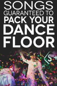75+ Of The Best Wedding Dance Songs To Pack The Dance Floor | APW
