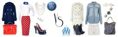 For woman who like football (soccer). How to dress ? PSG / OM