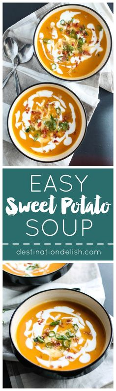 Easy Sweet Potato Soup | Destination Delish – a simple sweet potato soup made with just 5 ingredients. Pile on your favorite toppings!
