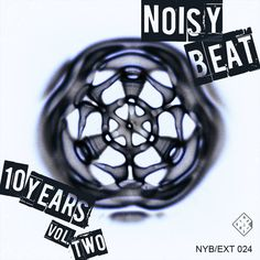 Noisybeat 10 years vol. by Noisybeat Extended