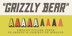 Grizzly Bear is another fun display typeface from Match & Kerosene. The family includes twelve titling fonts in styles that range from inline to shadow.
