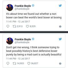 Frankie Boyle on the Mayweather vs McGregor fight. Frankie Boyle, Mayweather Vs Mcgregor, Mcgregor Fight, Found Out, Donkey, Boxer, History, Historia, Donkeys