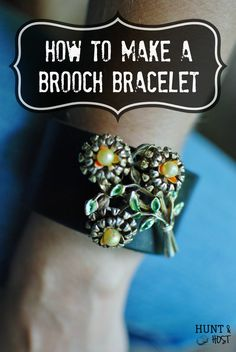 DIY brooch bracelet tutorial, idea for old brooches