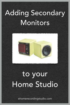 Adding Secondary Monitors to your Home Studio http://ehomerecordingstudio.com/multiple-studio-monitors/