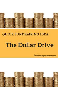 A quick and effective fundraising idea - the Dollar Drive Fundraising Events, Quick Fundraising Ideas, One Million Dollars, School Events, Make A Wish, How To Plan, Things To Sell, Crafts, Craft Ideas