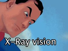 I got X-Ray vision! What Superpower Should You Have?