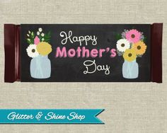 Printable MOTHER'S DAY CANDY Bar Wrappers - Mother's Day Hershey Candy Bar Wrappers - Diy Mother's Day Gift - Mason Jar Candy Bar Wraps