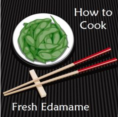 How to Cook Edamame (Soybeans) too easy especially since I love to snack on shushi restaurant bought ones