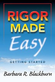 Rigor Made Easy - Barbara Blackburn Online