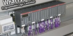 PLC - Programmable Logic Controllers for Industrial Control PLC (Programmable Logic Controllers) are