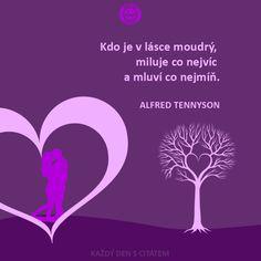 Pravá láska je stav ve kterém člověk cítí   citáty o lásce