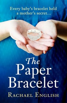 The Paper Bracelet: A Gripping Novel Of Heartbreaking Secre...