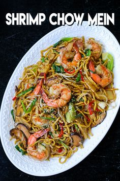 Shrimp Chow Mein, Chicken Chow Mein, Chow Fun Noodles, Asian Recipes, Ethnic Recipes, Chinese Recipes, Shrimp Recipes, Noddle Recipes, Just Cooking