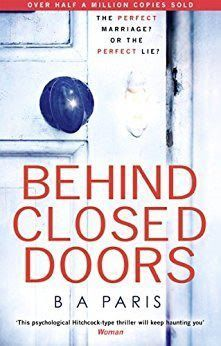 Free download Behind closed doors, the most emotional and intriguing psychological suspense thriller you can't put down by B. A. Paris.