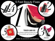 5 fast beauty fixes that will freshen your look on the spot.  Buy Avon makeup at http://bethroy.avonrepresentative.com
