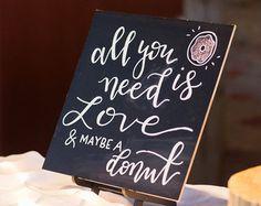 Donut bar lettering wedding sign dessert bar sign by FreestyleMom