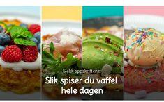 ANNONSØRINNHOLD: Sjekk oppskriftene: Slik spiser du vaffel hele dagen