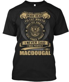 MACDOUGAL - I Never SaidIWas Perfect