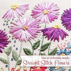 Hand embroidery does not have to be complicated to look good! The simplest stitch - the straight stitch - makes a pretty nice flower when you follow these easy tips!
