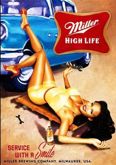 Old Miller beer vintage ad, sexy woman mechanic under car Miller High Life