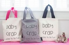 'Baby Crap… I Used To Be Fun' Tote Bag love the pink handle one