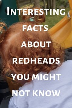 Interesting facts about Redheads you might not know.