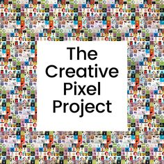 Anna Goodson has launched 'The Creative Pixel Project' to bring people together and connect them through an inclusive digital art mural. Artist Grants, Large Scale Art, Digital Scale, Design Competitions, People Around The World, Art Projects, Social Media, Creative, Illustration