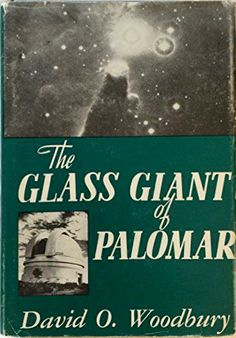 The Glass Giant of Palomar Celestial Map, Astronomy, San Diego, Glass, David, Amazon, Books, Amazons, Libros