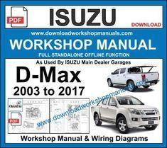 Isuzu D Max 2003 To 2017 Service Repair Workshop Manual Pdf Isuzu D Max Repair Manuals Workshop