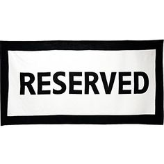 Reserved Beach Towel Gift House International http://www.amazon.com/dp/B0015RZ7XW/ref=cm_sw_r_pi_dp_C-whxb07B94J6