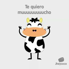 I love you very moooohch Funny Love, Cute Love, Love You, My Love, It's Funny, Hilarious, Spanish Jokes, Funny Spanish Memes, Love Phrases